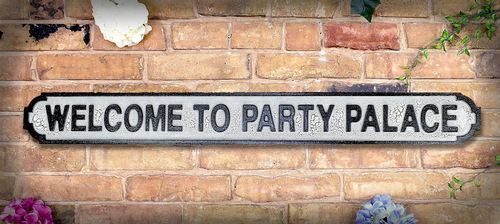 Welcome to Party Palace Vintage Road Sign / Street Sign